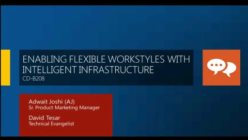 Enabling Flexible Workstyles with Intelligent Infrastructure