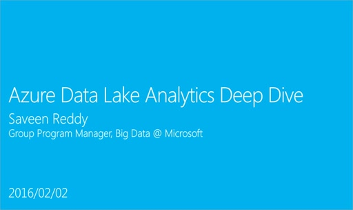 Azure Data Lake Analytics Deep Dive