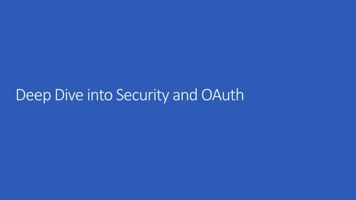 Deep dive into Security and OAuth