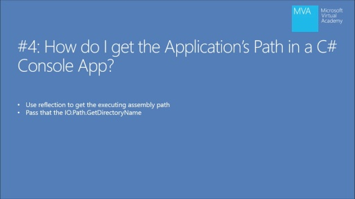 Twenty C# Questions Explained: (04) How do I get the application's path in a C# console app?