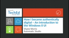 How I Became Authentically Digital - An Introduction to the Windows 8 UI Design Language