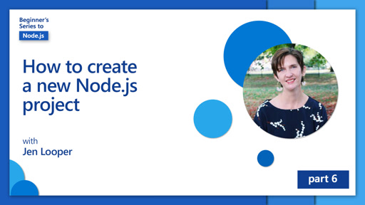 How to create a new Node.js project [6 of 26]