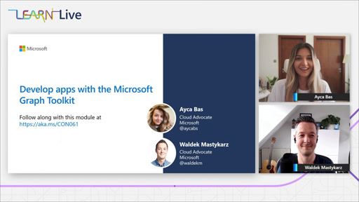 Learn Live @ Build - Develop apps with the Microsoft Graph Toolkit