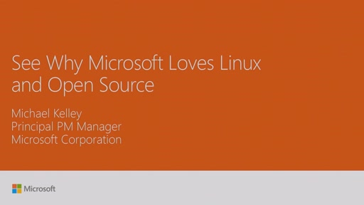 See why Microsoft loves Linux and Open Source
