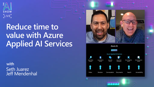 Reduce time to value with Azure Applied AI Services