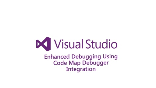 ​Enhanced Debugging Using Code Map Debugger Integration