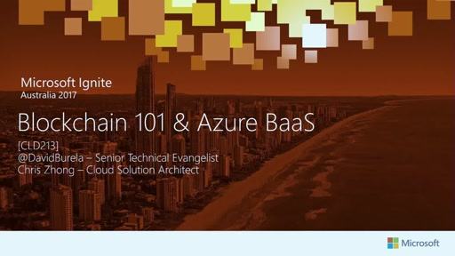 Blockchain 101 & Azure Blockchain as a Service