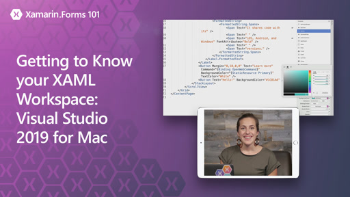 Xamarin.Forms 101: Getting to Know your XAML Workspace - Visual Studio 2019 for Mac