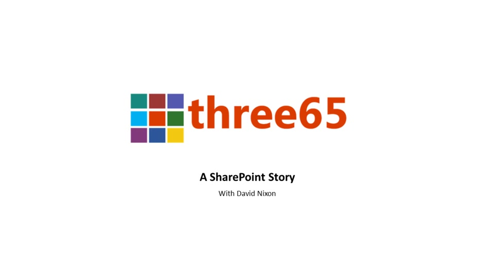 Three65 - Sharepoint Online - A Point Worth Sharing