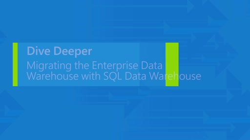 Migrating the enterprise data warehouse with Azure SQL Data Warehouse
