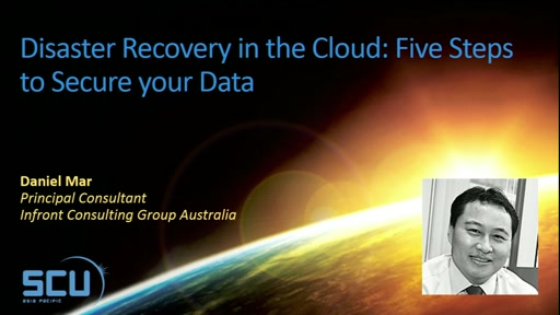 Disaster Recovery in the Cloud Five Steps to Secure your Data