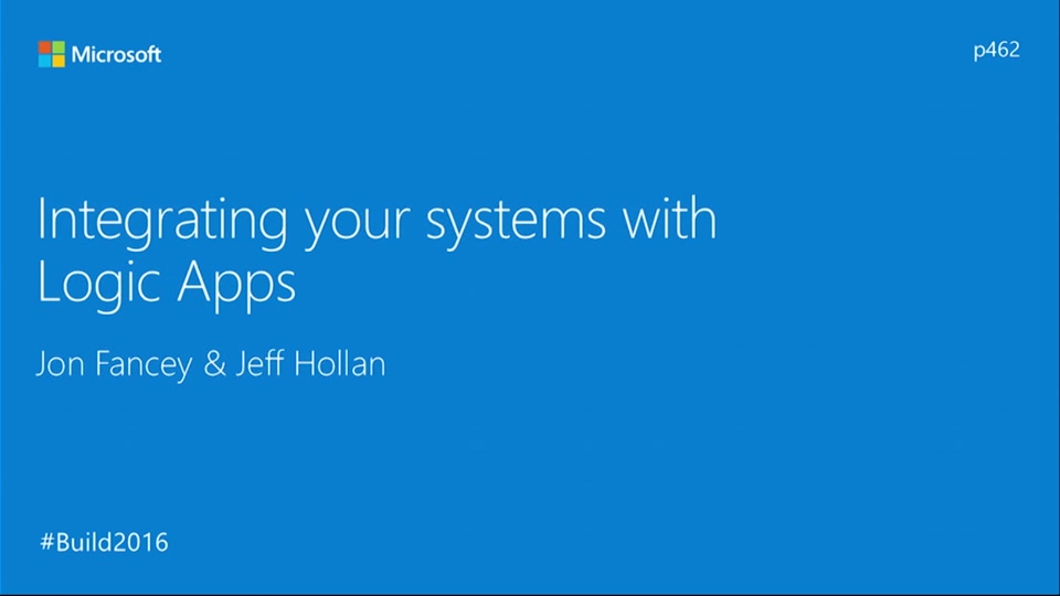 Integrating your Systems with Logic Apps