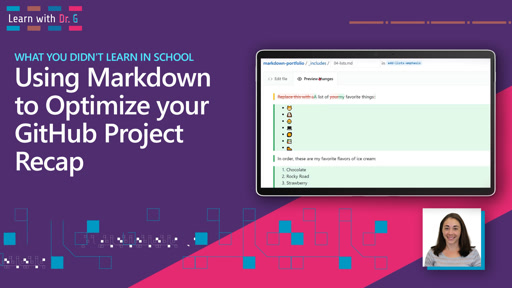 Using Markdown to Optimize your GitHub Project Recap | Learn with Dr G