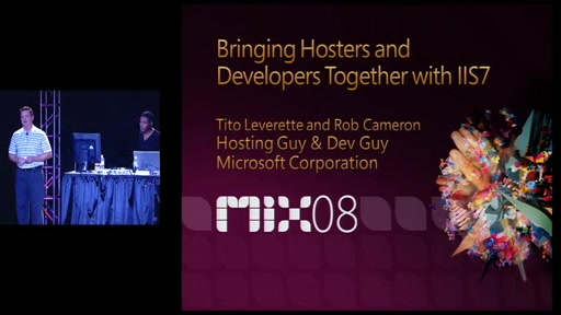 MIX08: Bringing Hosters and Developers Together with IIS7