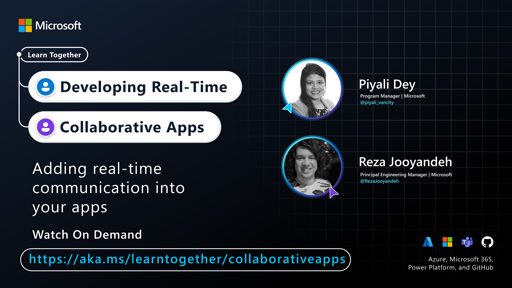 Adding real-time communication into your apps with Piyali Dey and Reza Jooyandeh
