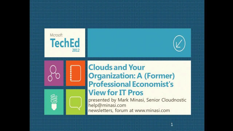 Clouds and Your Organization: A (Former) Professional Economist's View for IT Pros