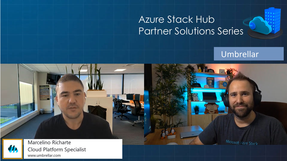 Azure Stack Hub Partner Solutions Series – Umbrellar