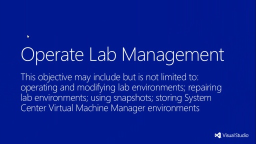 MVA Administering Visual Studio TFS 2012: Exam (70-496) - Operando o Lab Management