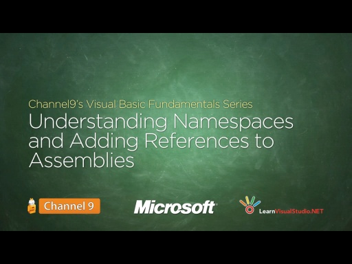 Understanding Namespaces and Adding References to Assemblies - 17