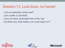 Bridging the Gap Between Developers and Testers Using Visual Studio 2010: Look Boss, No Hands