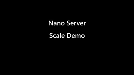 Quick Nano Server Scale Demo