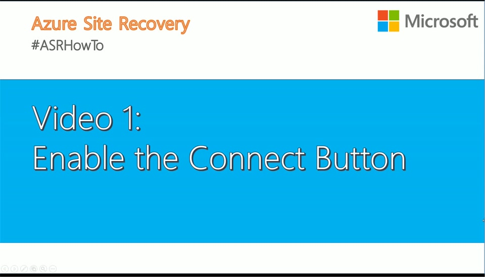 #ASRHowTo Video1: Enable the Connect Button