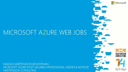 Windows Azure Web Jobs - the new way to run your workloads in the Cloud