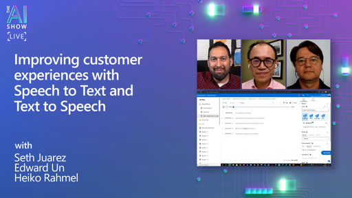 Improving customer experiences with Speech to Text and Text to Speech
