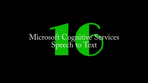 16: Cognitive Services - Speech to Text