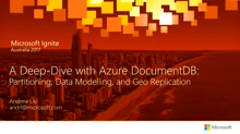 A Deep-Dive with Azure DocumentDB: Partitioning, Data Modelling, and Geo Replication