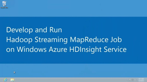 Develop and Run Hadoop Streaming MapReduce jobs on Windows Azure HDInsight Service