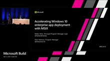 Accelerating Windows 10 enterprise app deployment with MSIX