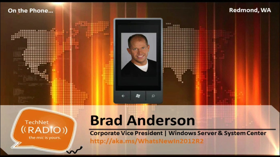 TechNet Radio: (Part 1) - What's New in 2012 R2 - Empowering People-Centric IT