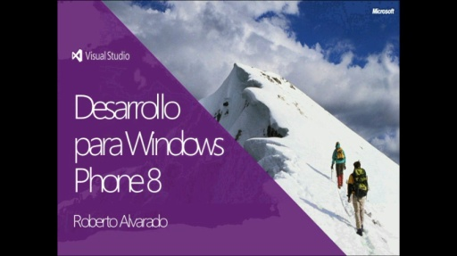 Webcast 8 - Desarrollo Windows Phone