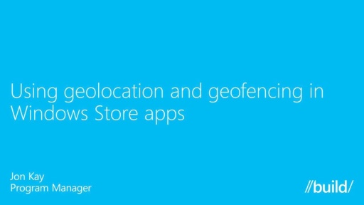 Using Geolocation and Geofencing in Windows Store Apps