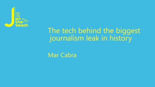 The tech behind the biggest journalism leak in history