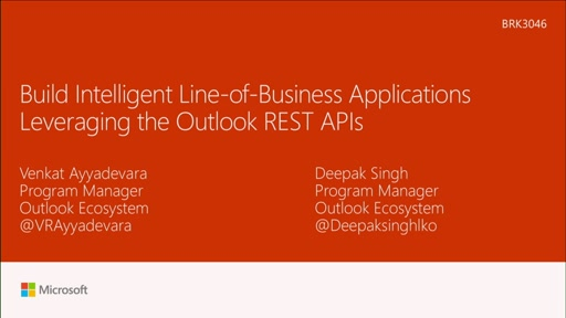 Build intelligent line-of-business applications leveraging the Outlook REST APIs