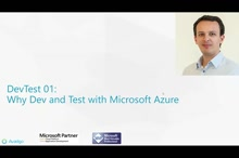 DevTest 01: Why Dev and Test with Microsoft Azure