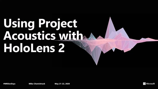 Using Project Acoustics with HoloLens 2
