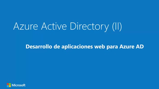 Azure AD (II): desarrollo de aplicaciones web para Azure AD