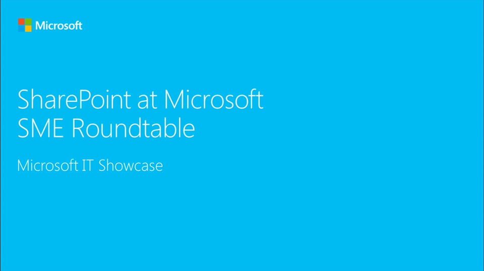 SharePoint at Microsoft (SME Roundtable March 2016)