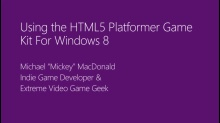 Using the HTML5 Platformer Game Kit for Windows 8