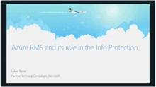 Azure RMS and its role in the Info Protection