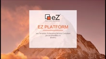 Introduction to EZ platform
