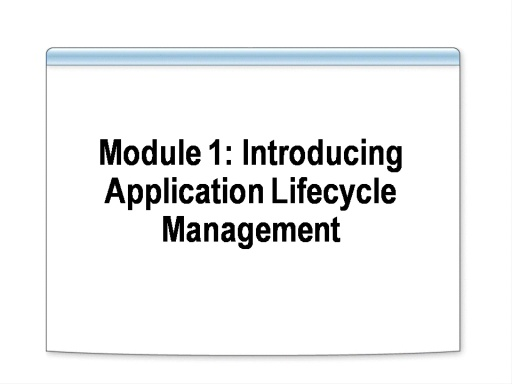 VS2008 Training Kit: Introducing Application Lifecycle Management