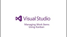 Managing Work Items using Kanban