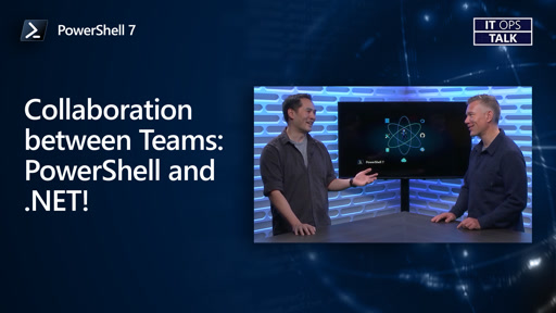Collaboration between Teams: PowerShell and .NET!