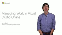Managing Work in Visual Studio Online