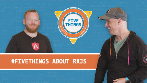 Five Things About RxJS and Reactive Programming