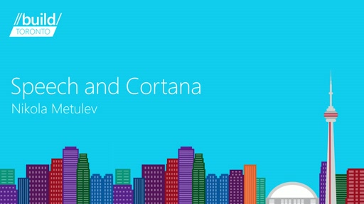 Speech and Cortana